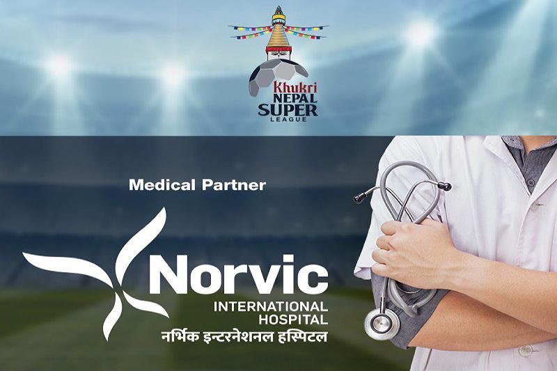 नेपाल सुपरलिगको मेडिकल पार्टनरमा नर्भिक अस्पताल
