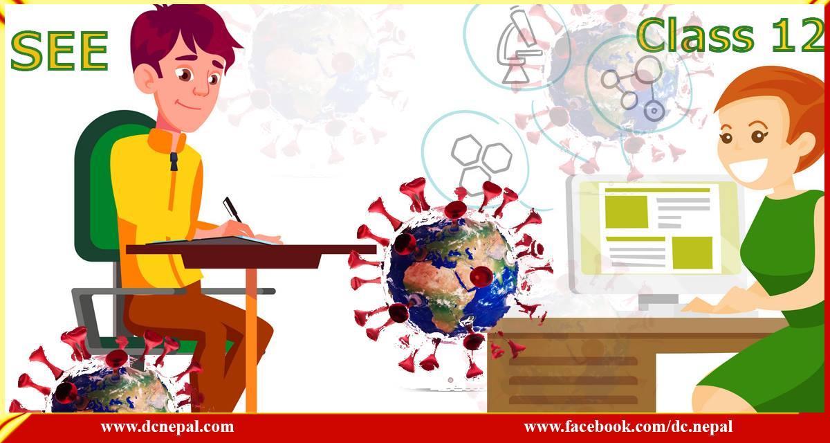 कोभिडको मारमा परीक्षा : एसईई र १२ को परीक्षा कहिले र कसरी हुन्छ ?
